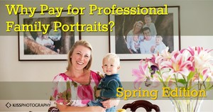 Why Pay For Professional Family Portraits